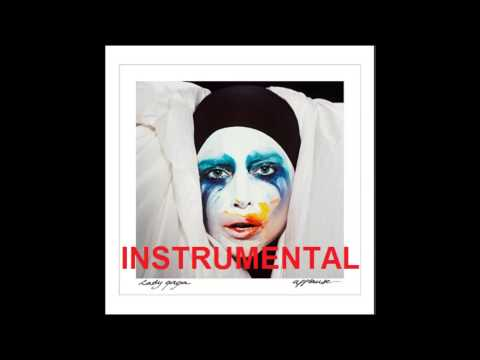 Lady Gaga - Applause (Official Instrumental)