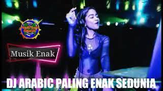 DJ ARABIC PALING ENAK SEDUNIA