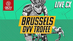 FULL REPLAY: Brussels Universities Cross DVV Trofee 2020 Elite Men's & Women's Races
