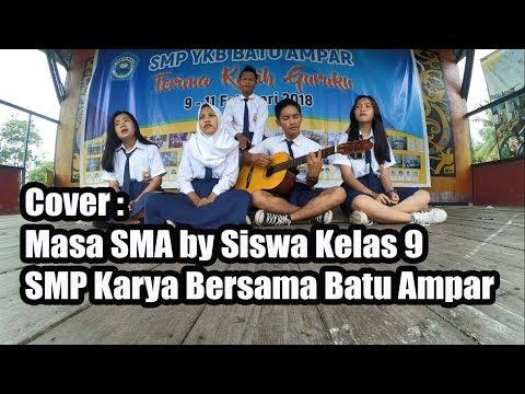 Masa SMA Angel 9 Band || Cover Akustik Siswa SMP Karma