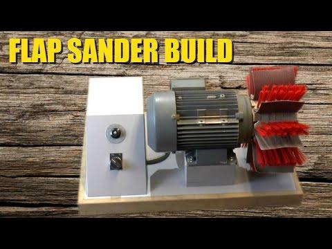 Homemade Flap Sander