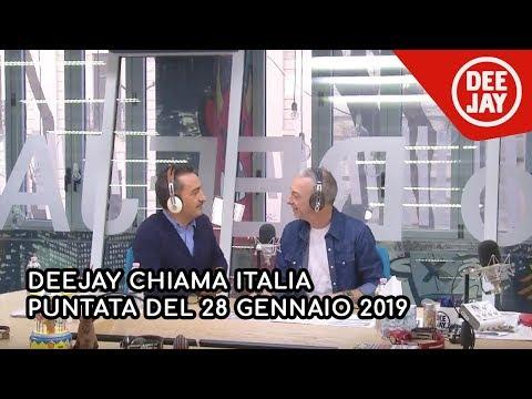 Deejay Chiama Italia - Puntata del 28 gennaio 2019