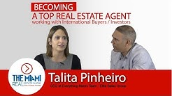 Talita Pinheiro: Becoming a Top Real Estate Agent working with International Buyers/Investors