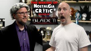 Blade II - Making of Nostalgia Critic