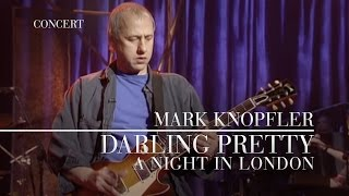 Mark Knopfler - Darling Pretty