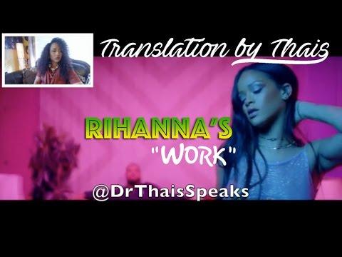 Translation of Rihanna's Work Lyrics featuring Drake