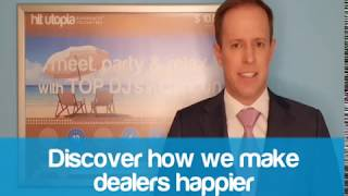 Hit Utopia | Discover how to make dealers happier