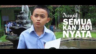 Nasyid Gontor 2018 Semua Kan Jadi Nyata