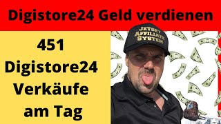 451 Digistore24 Verkäufe am Tag ✅ inkl. BEWEIS 👉 Digistore24 Affiliate Geld verdienen