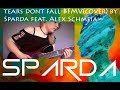 [COVER] Tears don't fall-BFMV by Siddharth (Sparda) feat. Alex Schmeia Mp3