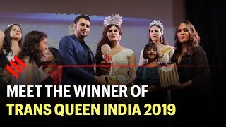 Miss Trans Queen India 2019: From Beauty Pageant to Trans Community Pride