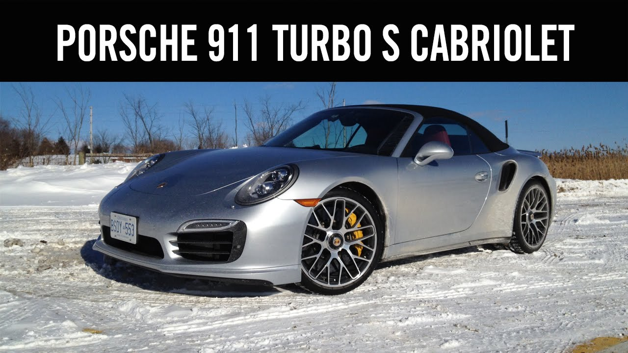 2014 Porsche 911 Turbo S Cabriolet Review Youtube
