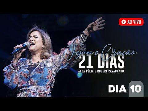 Prs Alda Célia e Robert Cavagnaro - 21 dias de oração (Daniel) - Adorar em meio ao luto e às lutas