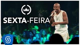 Thiaguinho | Sexta-feira (Clipe Oficial) [DVD #VamoQVamo - Já nas lojas]