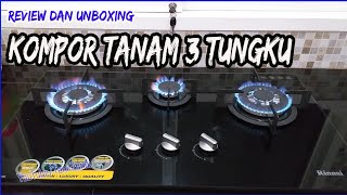 Kompor Tanam 3 Tungku Rinnai RB 713 N GB   Unboxing