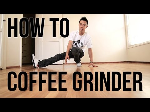 How to Breakdance | Coffee Grinder | Flow Basics