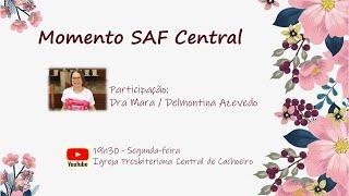 Momento SAF Central - 19 de outubro de 2020