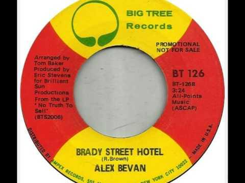 Alex Bevan -  Brady Street Hotel (1971)