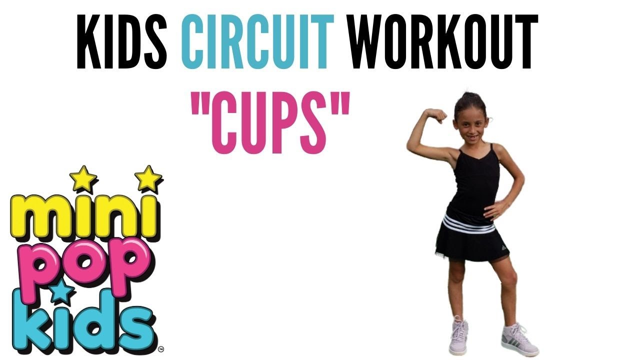 """KIDS CIRCUIT WORKOUT to """"CUPS"""" by MINI POP KIDS"""