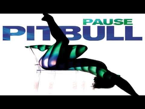 Pitbull - Pause (with Lyrics HD)