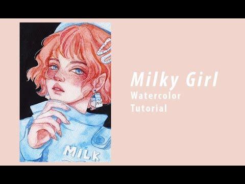 [Watercolor tutorial] Tô da   Milky girl
