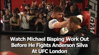 UFC London's Michael Bisping Works Out Before Fighting Anderson Silva (complete / unedited)