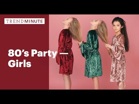 Trend Minute: 80's Party - Girls