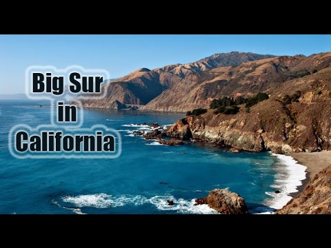 Big sur coastline | big sur california | big sur california documentary