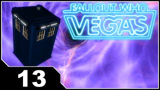 Fallout: Who Vegas - EP13 Becoming a Time Lord
