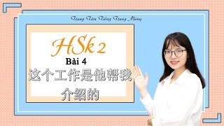 Giáo Trình Chuẩn HSK 2 Bài 4 -…