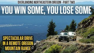 Overlanding NE Oregon 2: Can We Get Over This Pass?