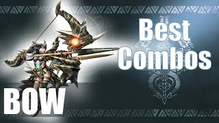 Monster Hunter World [MHW] - The BEST Bow Combos (Guide)