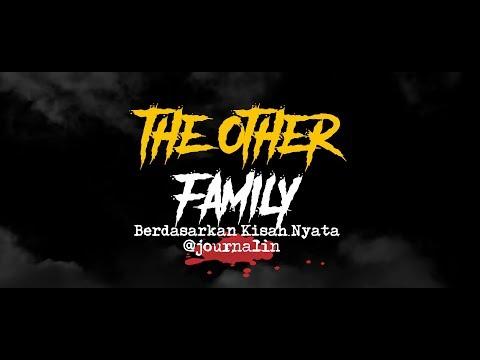 Cerita Horor True Story  #76 - The Other Family