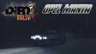 Dirt Rally || Opel Manta - Finlandia