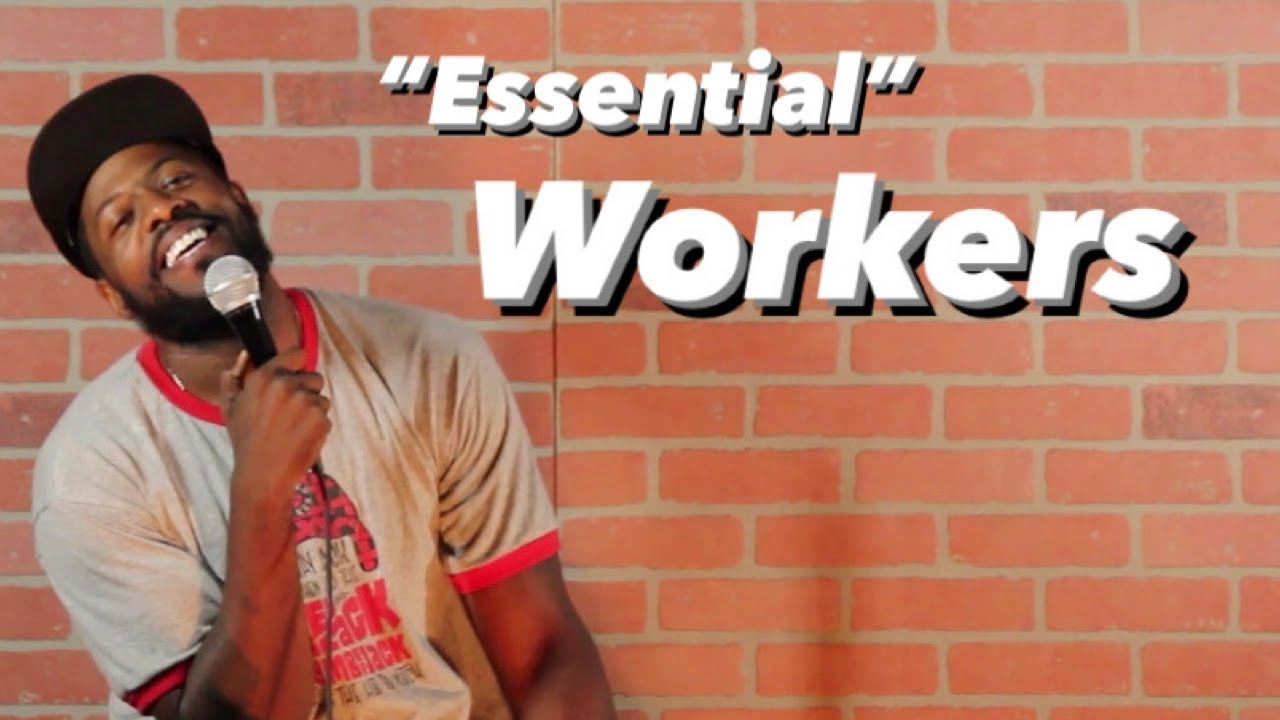 """Essential"" Workers"