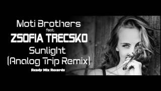 Moti Brothers feat. Zsófia Trecskó - Sunlight (Analog trip Remix)▲ Deep House Electronic Music