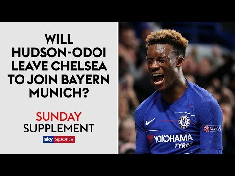 Will Hudson-Odoi leave Chelsea to sign for Bayern Munich? | Sunday Supplement Mp3