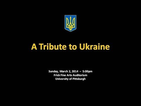 "Concert - ""A Tribute to Ukraine"""