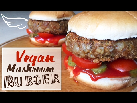 How To Make Vegan Burgers (with Mushrooms)- Healthy Junk Food