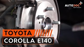 Changer disques de frein arrière et plaquettes de frein TOYOTA СOROLLA E150 TUTORIEL | AUTODOC