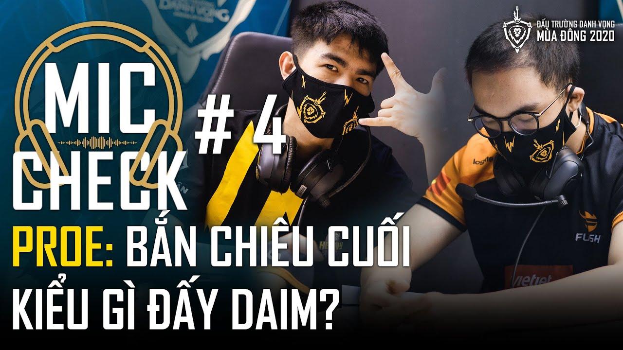 Mic Check #4: Bắn chiêu cuối kiểu gì đấy Daim? | ĐTDV mùa Đông 2020