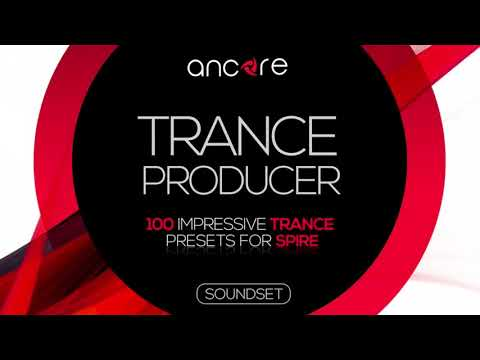 """""""TRANCE PRODUCER"""" 100 FREE Trance Presets For Spire 