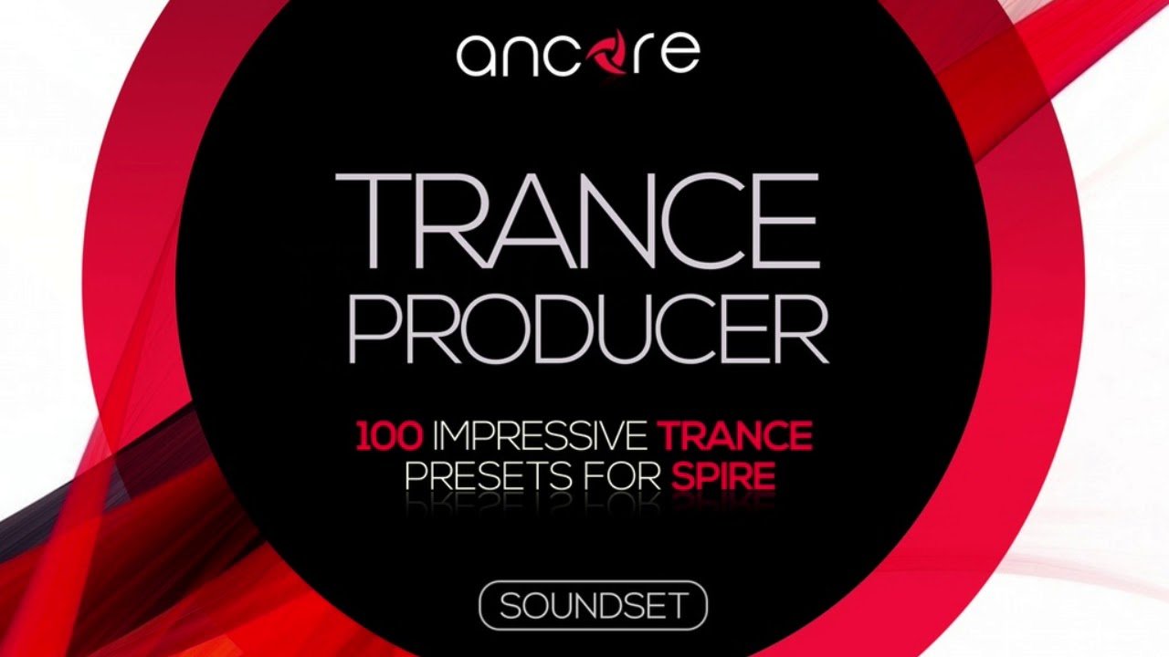 """TRANCE PRODUCER"" 100 FREE Trance Presets for Spire 