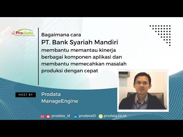 Testimonial Bank Syariah Mandiri tentang ManageEngine & Prodata Sistem Teknologi