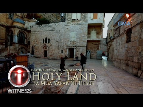 'Holy Land: At The Footsteps Of Jesus,' A Documentary By Sandra Aguinaldo (with English Subtitles)