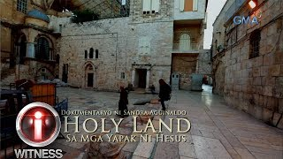 'Holy Land: At the Footsteps of Jesus,' a documentary by Sandra Aguinaldo (with