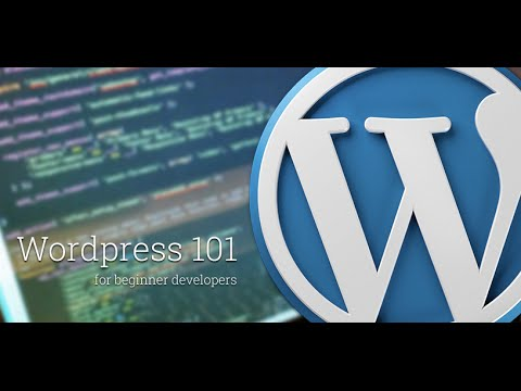 WordPress 101 for Beginner Developers
