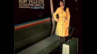 Ruby Velle & The Soulphonics - It