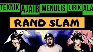 Teknik Ajaib Menulis Lirik Hiphop Ala RANDSLAM