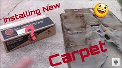 How To Install Brand New Carpet In Your Car Or Truck
